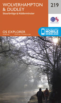 Wolverhampton and Dudley, Stourbridge and Kidderminster - OS Explorer Map 219 (Sheet map, folded)