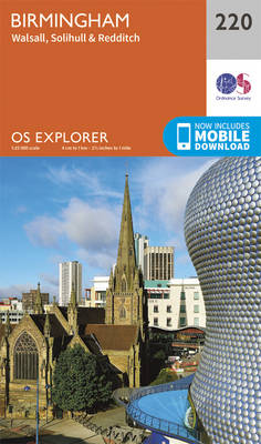 Birmingham, Walsall, Solihull and Redditch - OS Explorer Map 220 (Sheet map, folded)