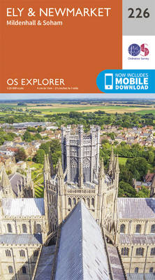 Ely and Newmarket, Mildenhall and Soham - OS Explorer Map 226 (Sheet map, folded)