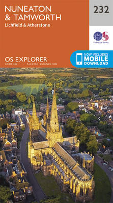 Nuneaton and Tamworth - OS Explorer Map 232 (Sheet map, folded)