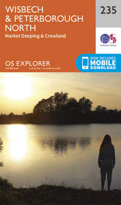 Wisbech and Peterborough North - OS Explorer Map 235 (Sheet map, folded)