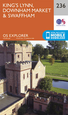 King's Lynn, Downham Market and Swaffham - OS Explorer Map 236 (Sheet map, folded)