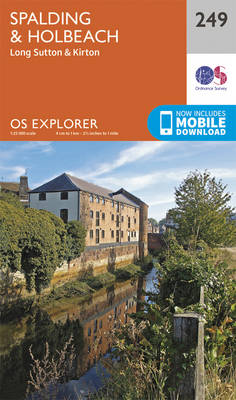 Spalding and Holbeach - OS Explorer Map 249 (Sheet map, folded)