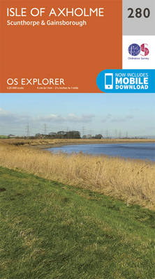 Isle of Axholme, Scunthorpe and Gainsborough - OS Explorer Active Map 280 (Sheet map, folded)