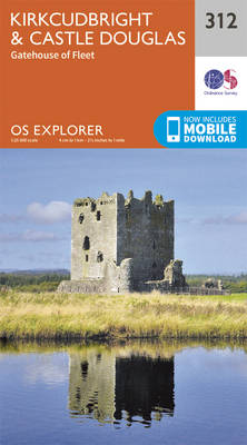 Kirkcudbright and Castle Douglas - OS Explorer Active Map 312 (Sheet map, folded)