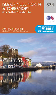 Isle of Mull North and Tobermory - OS Explorer Active Map 374 (Sheet map, folded)