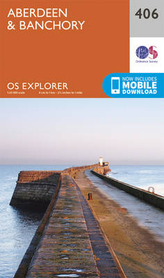 Aberdeen and Banchory - OS Explorer Active Map 406 (Sheet map, folded)