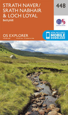 Strath Naver / Strath Nabhair and Loch Loyal - OS Explorer Active Map 448 (Sheet map, folded)