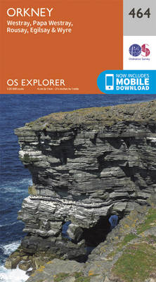 Orkney - Westray, Papa Westray, Rousay, Egilsay and Wyre - OS Explorer Active Map 464 (Sheet map, folded)