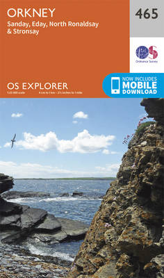 Orkney - Sanday, Eday, North Ronaldsay and Stronsay - OS Explorer Active Map 465 (Sheet map, folded)