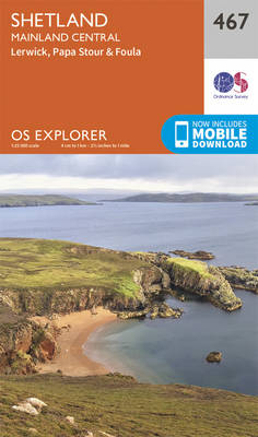 Shetland - Mainland Central - OS Explorer Active Map 467 (Sheet map, folded)