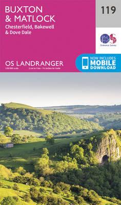 Buxton & Matlock, Chesterfield, Bakewell & Dove Dale - OS Landranger Map 119 (Sheet map, folded)