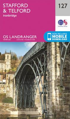 Stafford & Telford, Ironbridge - OS Landranger Map 127 (Sheet map, folded)