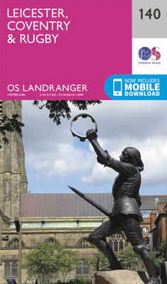 Leicester, Coventry & Rugby - OS Landranger Map 140 (Sheet map, folded)