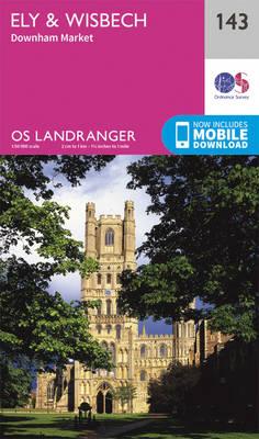 Ely & Wisbech, Downham Market - OS Landranger Map 143 (Sheet map, folded)