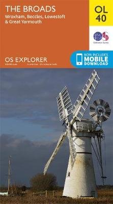 The Broads: Wroxham, Beccles, Lowestoft & Great Yarmouth - OS Explorer Map OL 40 (Sheet map, folded)
