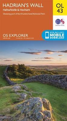 Hadrian's Wall: Haltwhistle & Hexham - OS Explorer OL43 (Sheet map, folded)
