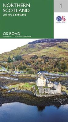 North Scotland. Orkney & Shetland - OS Road Map 1 (Sheet map, folded)