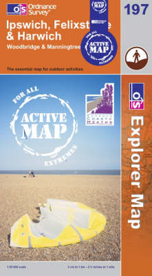 Ipswich, Felixstowe and Harwich - OS Explorer Map Active Sheet 197 (Sheet map, folded)