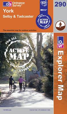 York, Selby and Tadcaster - OS Explorer Map Active Sheet 290 (Sheet map, folded)