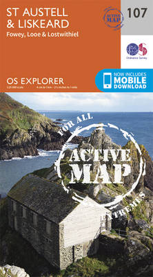St.Austell,Liskeard, Fowey, Looe and Lostwithiel - OS Explorer Active Map 107 (Sheet map, folded)