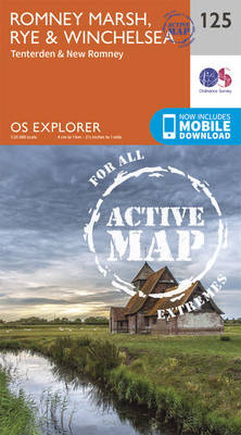 Romney Marsh, Rye and Winchelsea - OS Explorer Map 125 (Sheet map, folded)