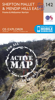 Shepton Mallet and Mendip Hills East - OS Explorer Map 142 (Sheet map, folded)