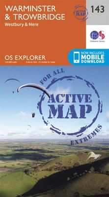 Warminster and Trowbridge - OS Explorer Map 143 (Sheet map, folded)