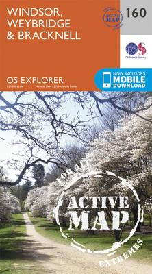 Windsor, Weybridge & Bracknell - OS Explorer Map 160 (Sheet map, folded)