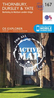 Thornbury, Dursley and Yate - OS Explorer Map 167 (Sheet map, folded)