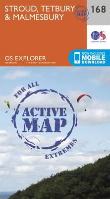 Stroud, Tetbury and Malmesbury - OS Explorer Map 168 (Sheet map, folded)