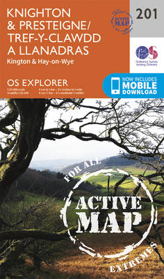 Knighton and Presteigne Tref-y-Clawdd a Dyffryn Elan - OS Explorer Map 201 (Sheet map, folded)