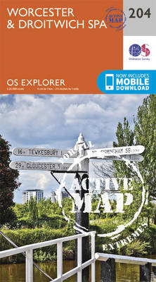 Worcester and Droitwich Spa - OS Explorer Map 204 (Sheet map, folded)