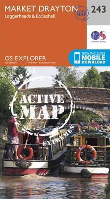 Market Drayton, Loggerheads and Eccleshall - OS Explorer Map 243 (Sheet map, folded)