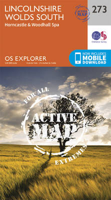 Lincolnshire Wolds South - OS Explorer Active Map 273 (Sheet map, folded)