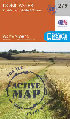 Doncaster, Conisbrough, Maltby and Thorne - OS Explorer Active Map 279 (Sheet map, folded)