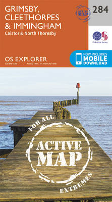 Grimsby, Cleethorpes and Immingham, Caistor and North Thoresby - OS Explorer Active Map 284 (Sheet map, folded)