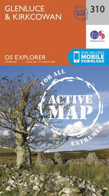 Glenluce and Kirkcowan - OS Explorer Active Map 310 (Sheet map, folded)