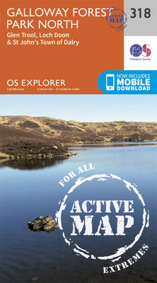 Galloway Forest Park North - OS Explorer Active Map 318 (Sheet map, folded)