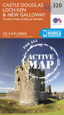 Castle Douglas, Loch Ken and New Galloway - OS Explorer Active Map 320 (Sheet map, folded)