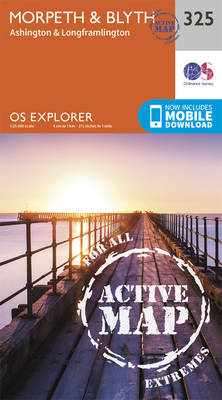 Morpeth and Blyth - OS Explorer Active Map 325 (Sheet map, folded)