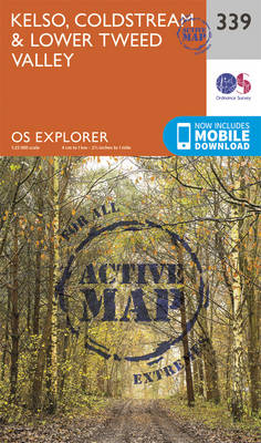 Kelso, Coldstream and Lower Tweed Valley - OS Explorer Active Map 339 (Sheet map, folded)