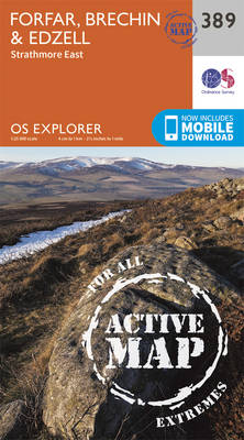 Forfar, Brechin and Edzell - OS Explorer Active Map 389 (Sheet map, folded)