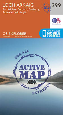 Loch Arkaig - Fort William and Corpach - OS Explorer Active Map 399 (Sheet map, folded)