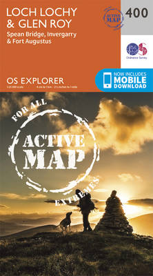 Loch Lochy and Glen Roy - Spean Bridge, Invergarry and Fort Augustus - OS Explorer Active Map 400 (Sheet map, folded)