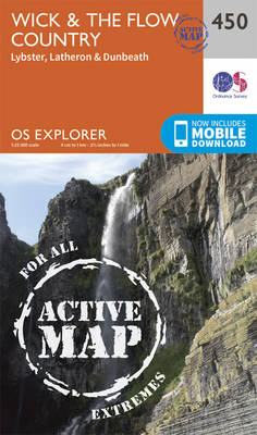 Wick and the Flow Country - OS Explorer Active Map 450 (Sheet map, folded)