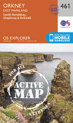 Orkney - East Mainland - OS Explorer Active Map 461 (Sheet map, folded)