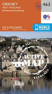 Orkney - West Mainland - OS Explorer Active Map 463 (Sheet map, folded)
