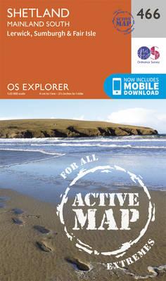 Shetland - Mainland South - OS Explorer Active Map 466 (Sheet map, folded)