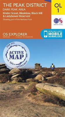 The Peak District: Dark Peak Area - OS Explorer Active OL01 (Sheet map, folded)